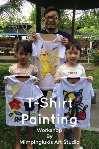 T-Shirt Painting Workshop By Mimpinglukis Art Studio