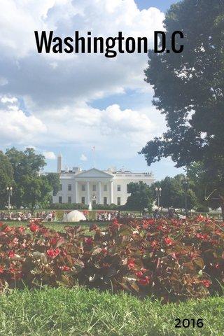 Washington D.C 2016