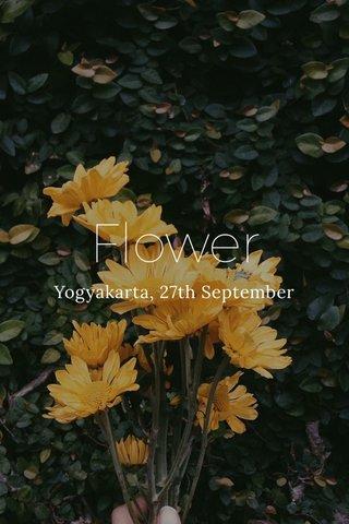 Flower Yogyakarta, 27th September