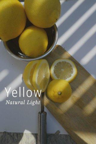 Yellow Natural Light