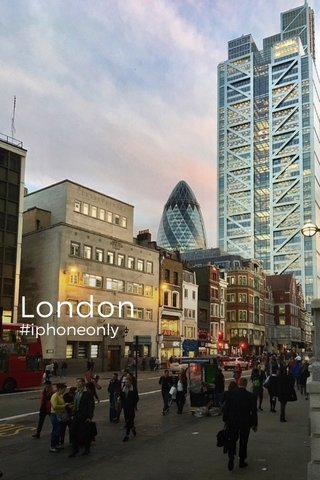 London #iphoneonly