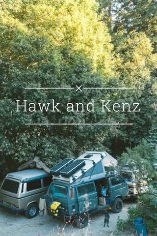 Hawk and Kenz