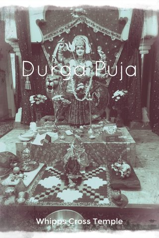 Durga Puja Whipps Cross Temple