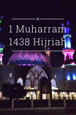 1 Muharram 1438 Hijriah