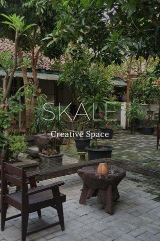 SKALE Creative Space