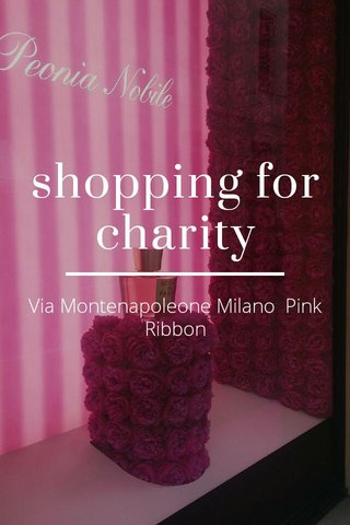 shopping for charity Via Montenapoleone Milano Pink Ribbon