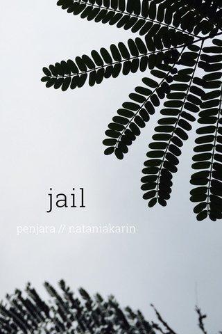 jail penjara // nataniakarin