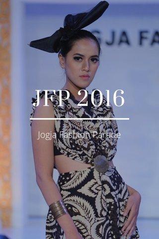 JFP 2016 Jogja Fashion Parade