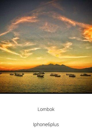 Lombok Iphone6plus