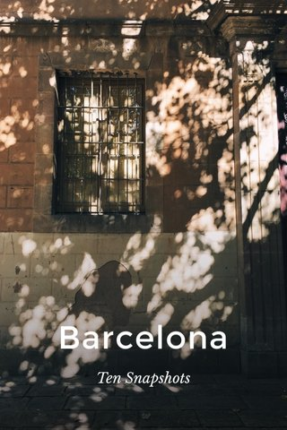 Barcelona Ten Snapshots