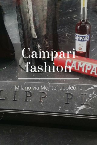 Campari fashion Milano via Montenapoleone