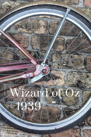 Wizard of Oz - 1939