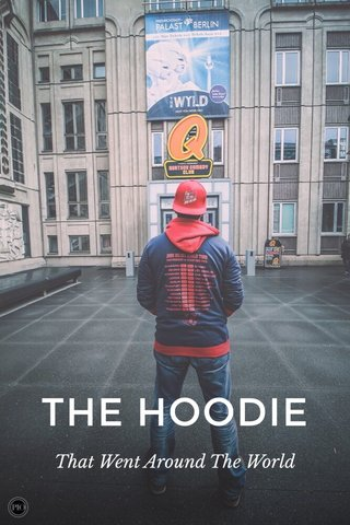 THE HOODIE That Went Around The World