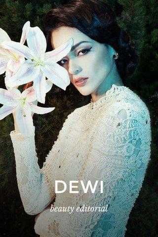 DEWI beauty editorial