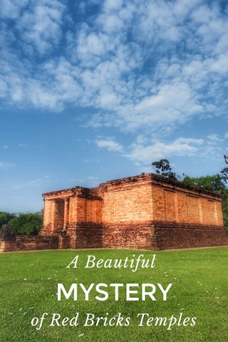 A Beautiful of Red Bricks Temples MYSTERY