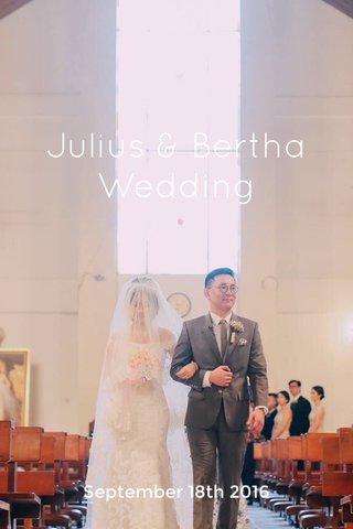 Julius & Bertha Wedding September 18th 2016