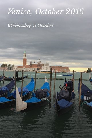Venice, October 2016 Wednesday, 5 October