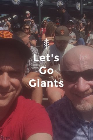 Let's Go Giants
