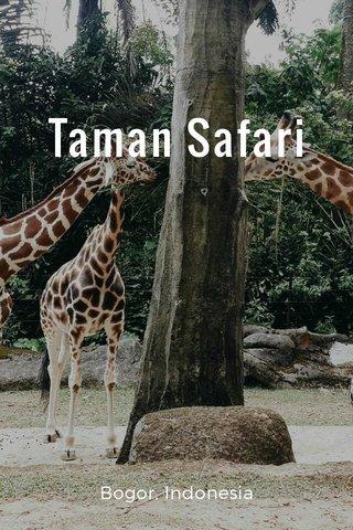 Taman Safari Bogor, Indonesia
