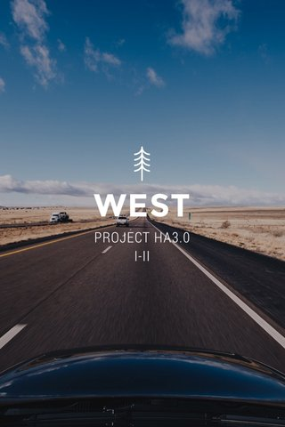 WEST PROJECT HA3.0 I-II