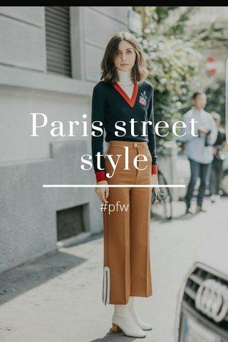 Paris street style #pfw
