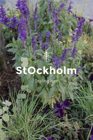 StOckholm Sealing love