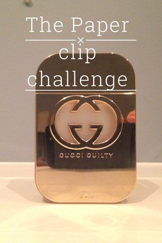 The Paper clip challenge