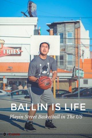 BALLIN IS LIFE Playin Street Basketball in The US