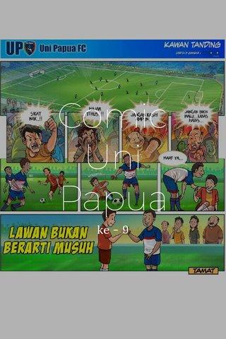 Comic Uni Papua ke - 9