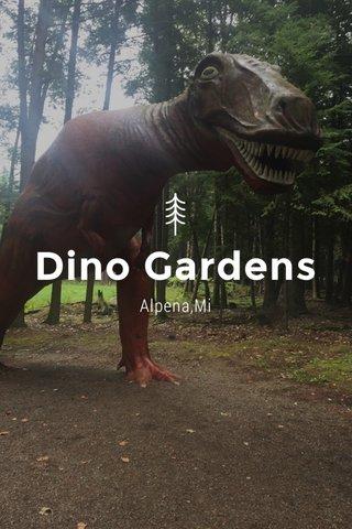 Dino Gardens Alpena,Mi