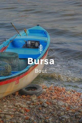 Bursa Bout