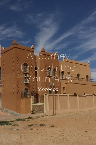 A journey through the Mountains Morocco