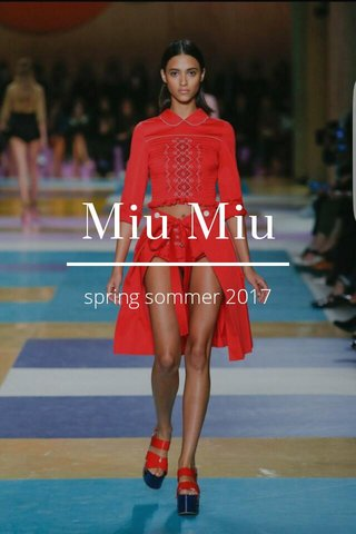 Miu Miu spring sommer 2017