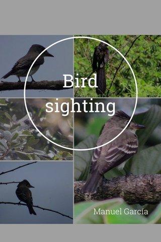 Bird sighting Manuel García