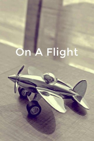 On A Flight