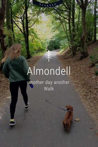 Almondell another day another Walk