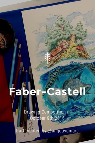 Faber-Castell Drawing Competition in October 9th 2016 Participated by @anggayuniars
