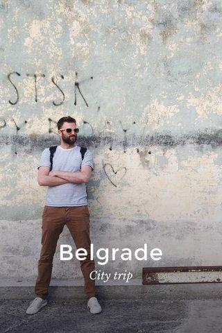 Belgrade City trip