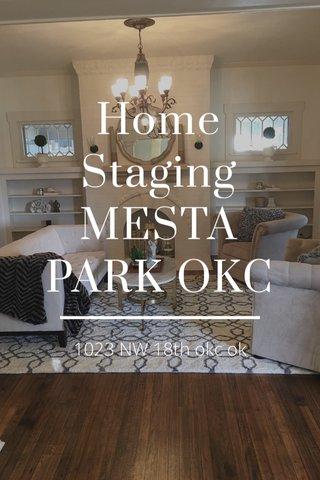 Home Staging MESTA PARK OKC 1023 NW 18th okc ok