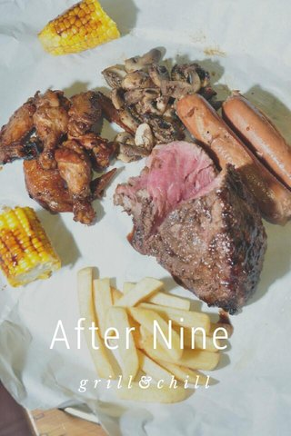 After Nine grill&chill
