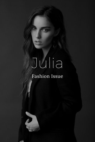 Julia Fashion Issue