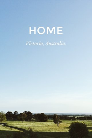 HOME Victoria, Australia.