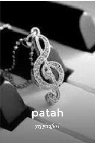 patah _yeppitafuri_