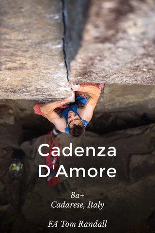 Cadenza D'Amore 8a+ Cadarese, Italy FA Tom Randall