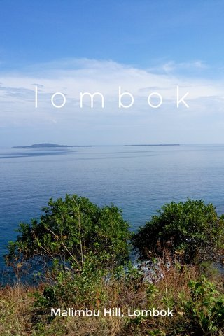 lombok Malimbu Hill, Lombok