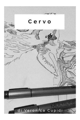 Cervo di Veronica Cupidi