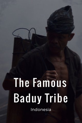 The Famous Baduy Tribe Indonesia