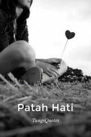 Patah Hati TungsQuotes