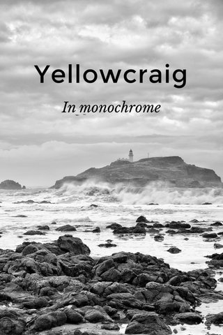 Yellowcraig In monochrome