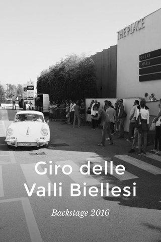 Giro delle Valli Biellesi Backstage 2016